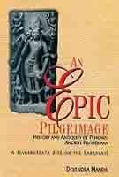 An Epic Pilgrimage: History and Antiquity of Pehowa: Ancient Prithudaka (A Mahabharata Site on the ...