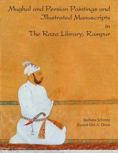 9788173052781: Mughal and Persian Paintings and IIIustrated Manuscripts in the Raza Library