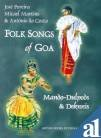 Folk Songs of Goa: Da'Costa Antonio Martins