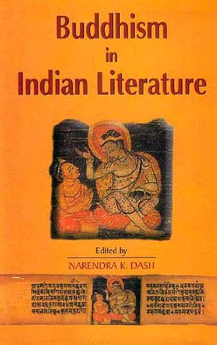 Buddhism in Indian Literature: Narendra K. Dash (ed.)