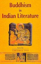 Buddhism in Indian Literature: Narendra K Dash