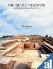 The Indus Civilization: An Interdisciplinary Perspective: D.P. Agarwal