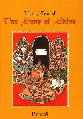 The Lilas of the Sons of Shiva: Vanamali