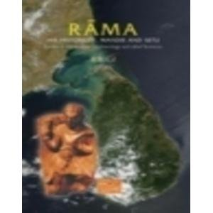 Rama: His Historicity, Mandir and Setu. Evidence of Literature, Archaeology and Other Sciences: B.B...