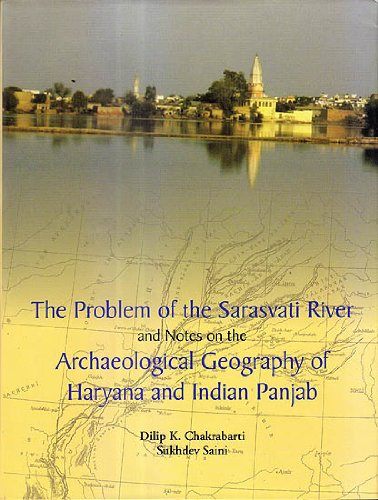 9788173053818: Problem of the Sarasvati River and Notes on the Archaeological Geography of Haryana and Indian Panjab