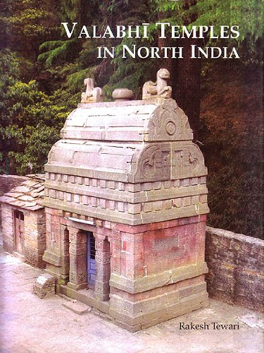 Valabhi Temples in North India: Rakesh Tewari