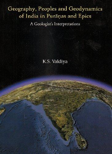 Geography, Peoples and Geodynamics of India in: K.S. Valdiya