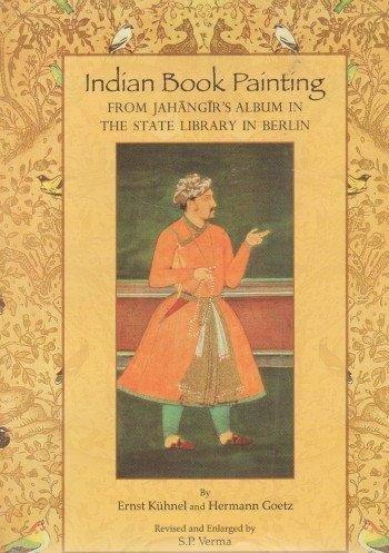 Indian Book Painting: Goetz Hermann Kuhnel