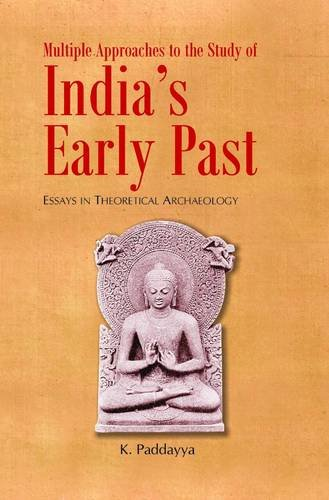 Multiple Approaches to the Study of India's: K. Paddaya