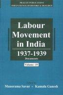 Labour Movement in India: 1928-1947 (Volume 19 and 20), (1937-1939): A.R. Desai, Sunil Dighe (...