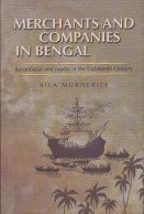 9788173071096: Merchants and Companies in Bengal ; Kasimbazar and Jugdia in the Eighteenth Century