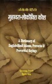 A Dictionary of English-Hindi Idioms, Proverbs &: Bholanath Tiwari and