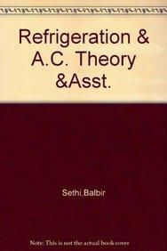 REFRIGERATION & A.C. THEORY &ASST./ TEST -SOL.: SETHI & BALBIR