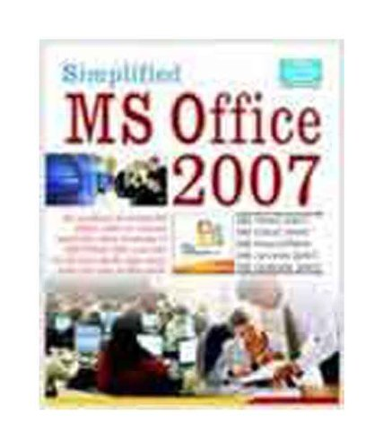 MS Office 2007 [Simplified], (MS Word 2007, MS Excel 2007, MS Powerpoint 2007, MS Access 2007 &...
