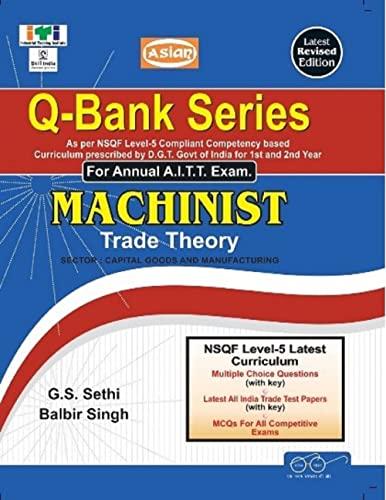 Q-BANK SERIES SEMESTER 1 & 2 MACHINIST: BALBIR SINGH