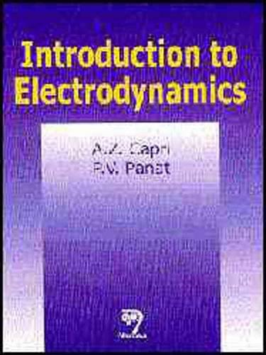 Introduction to Electrodynamics: A.Z. Capri,P.V. Panat
