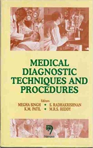 Medical Diagnostic Techniques and Procedures: Singh, M. (Editor)/