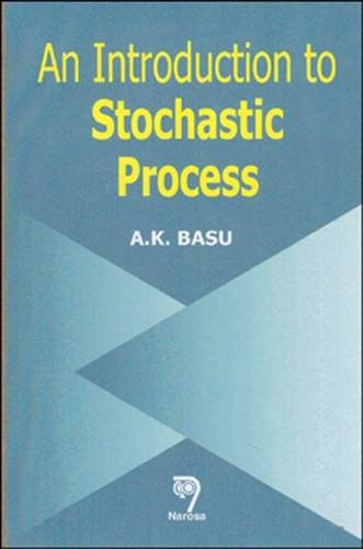 9788173193910: An Introduction to Stochastic Process
