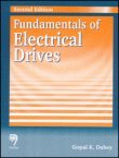Fundamentals of Electrical Drives, Second Edition: Gopal K. Dubey