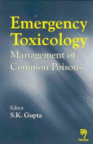 9788173194740: Emergency Toxicology: Management of Common Poisons