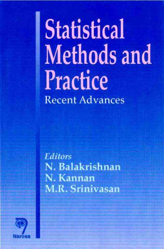 Statistical Methods and Practice: Recent Advances: Balakrishnan, N, Kannan,