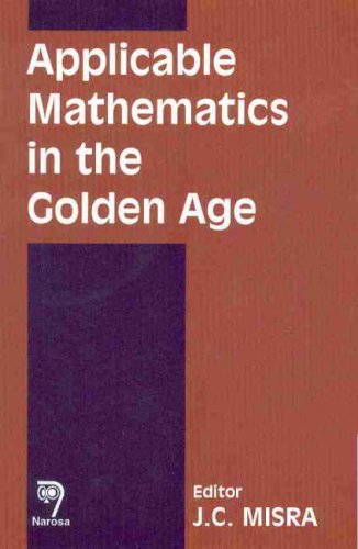 9788173194870: Applicable Mathematics in the Golden Age