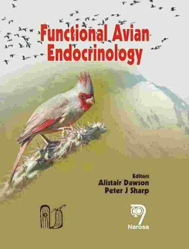 Functional Avian Endocrinology: Alistair Dawson & Peter J. Sharp (Eds)