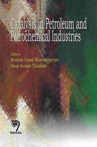 9788173195761: Catalysis in Petroleum and Petrochemical Industries