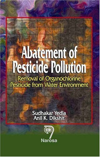 9788173195938: Abatement of Pesticide Pollution: Removal of Organochlorine Pesticide from Water Environment