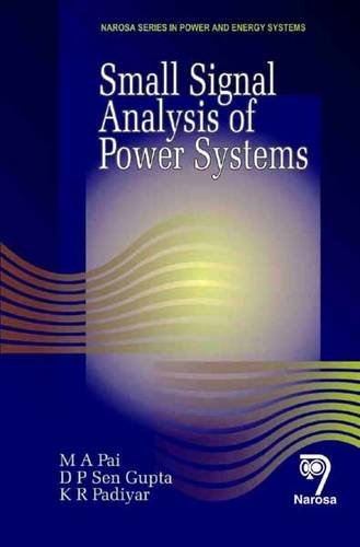 9788173195945: Small Signal Analysis of Power Systems