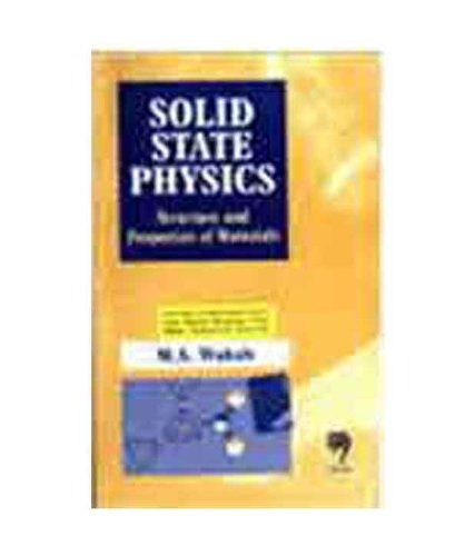 9788173196034: Solid State Physics: Structure and Properties of Materials