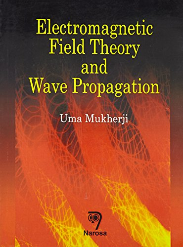 9788173196799: Electromagnetic Field Theory Wave Propagation