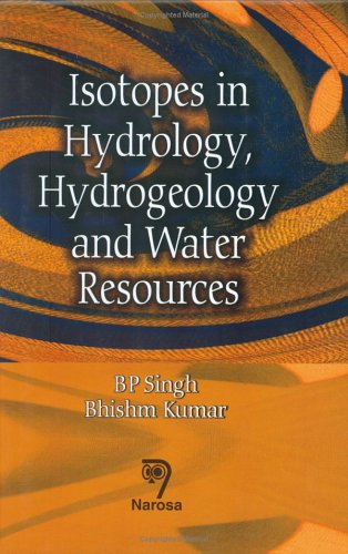 9788173196904: Isotopes in Hydrology, Hydrogeology, and Water Resources