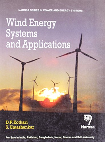 Wind Energy Systems and Applications: D.P. Kothari,S. Umashankar
