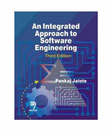 9788173197024: An Integrated Approach To Software Engineering