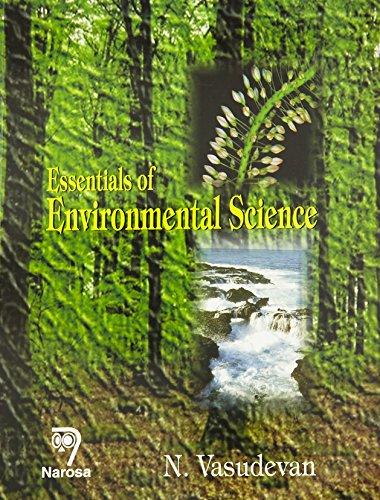 Essentials of Environmental Science: N. Vasudevan