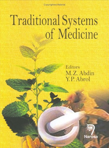 Traditional Systems of Medicine: M.Z. Abdin &