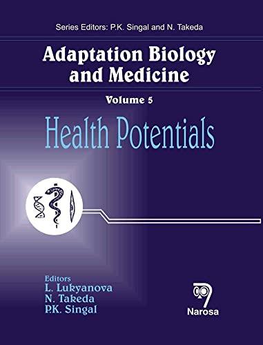 Adaptation Biology and Medicine: Volume 5: Health: L. Lukyanova