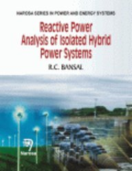 9788173197994: Small Signal Analysis of Isolated Hybrid Power Systems: Reactive Power and Frequency Control Analysis