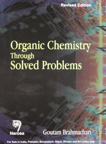 9788173198168: Organic Chemistry Through Solved Problems
