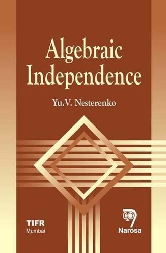 Algebraic Independence, Reprint 2011: Yu. V. Nesterenko