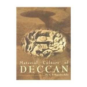 Material Culture of the Deccan (with special Reference to Satavahana - Ikshvaku Period): Dr B.S. ...