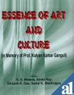 Essence of Art and Culture : In: S S Biswas