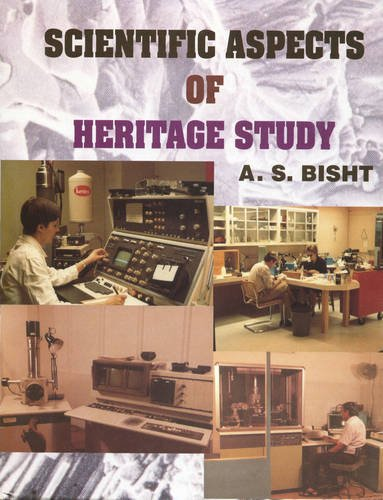 Scientific Aspects of Heritage Study: A.S. Bisht