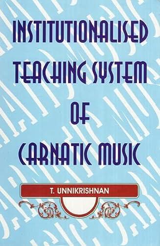 Institutionalised Teaching System of Carnatic Music: Dr T. Unnikrishnan