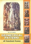 Geometrical Patterns of Ancient Icons: A.P. Singh