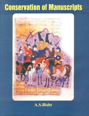 Conservation of Manuscripts: A.S. Bisht