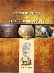 Conservation of Enthnographic Objects: A.S.Bisht