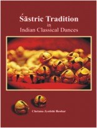 Sastric Tradation in Indian Classical Dances: Chetna Jyotish Beohar