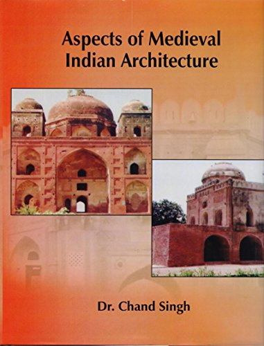 Aspects of Medieval Indian Architecture: Singh Chand